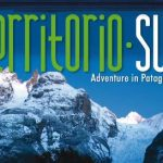 TERRITORIO SUR- Adventure in Patagonia